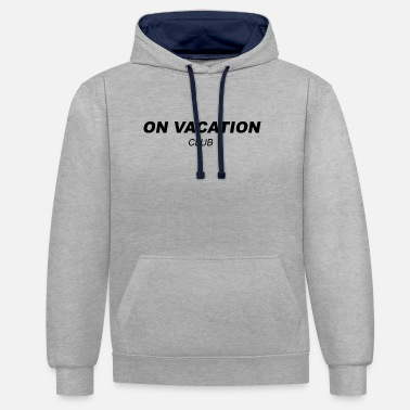 On Vacation Club - Unisex Hoodie zweifarbig