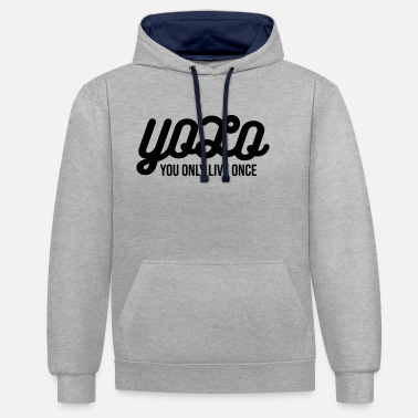 Yolo YOLO – you only live once - Unisex Hoodie zweifarbig