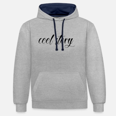 Cool Story cool story - Unisex Contrast Hoodie