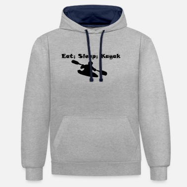 Eat Sleep Kayak eat, sleep,kayak - Unisex Contrast Hoodie