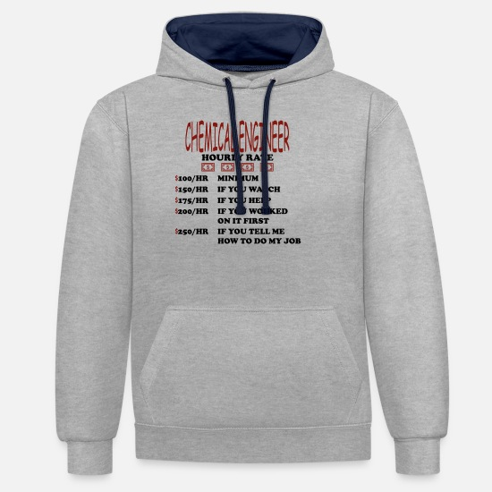 Chemistry Hoodies & Sweatshirts - Chemist chemical technician hourly wage gift - Unisex Contrast Hoodie heather grey/navy