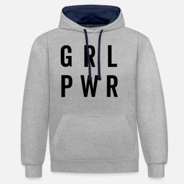 Girl Power GRL PWR / Girl Power Quote - Sweat à capuche contrasté unisexe