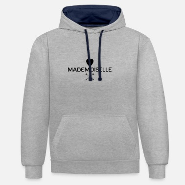 Mademoiselle saying style fashion trend heart arrow - Unisex Contrast Hoodie
