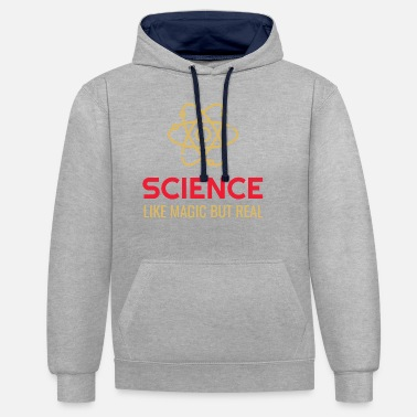 Like A Boss Science Like Magic But Real - Unisex Contrast Hoodie
