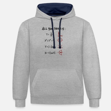 All You Need Is Love Math Teacher All you need is love math angular functions - Unisex Contrast Hoodie