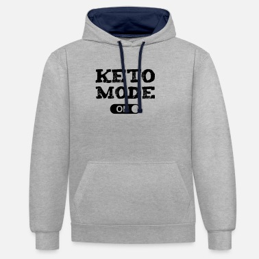 Keto Mode On Ketogenic Diet Fitness Low Carb - Unisex Contrast Hoodie