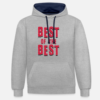 Best Of Best of the best - Unisex kontrastihuppari