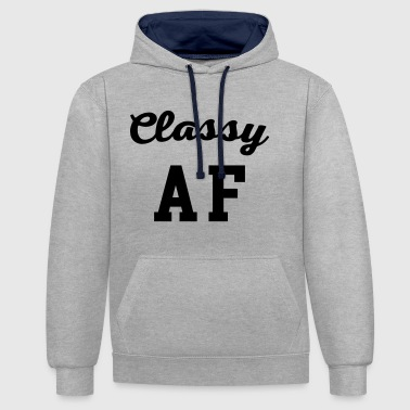 Classy AF Funny Quote - Contrast Colour Hoodie