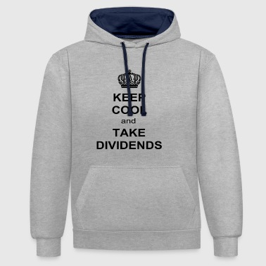 Limitiert - KEEP COOL and TAKE DIVIDENDS - Kontrast-Hoodie