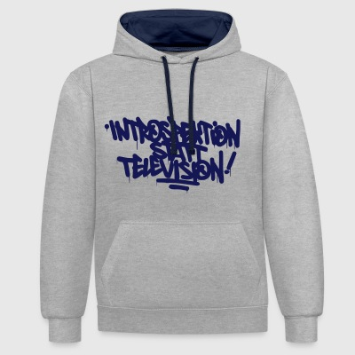 Introspection instead Television - Contrast Colour Hoodie