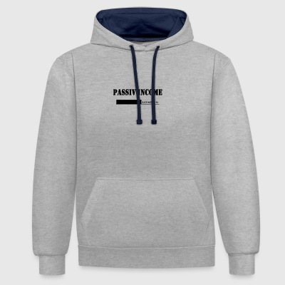 Passive income - Contrast Colour Hoodie