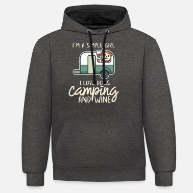 I'm a simple girl I love dogs, Camping and wine - Unisex Contrast Hoodie