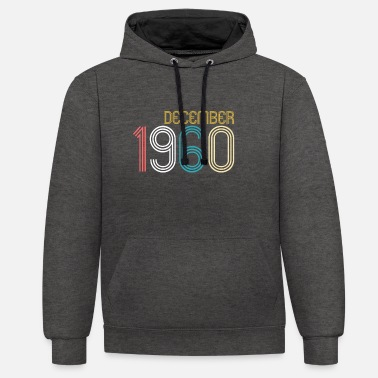 December 1960 - 60th birthday Funny present - Unisex Contrast Hoodie