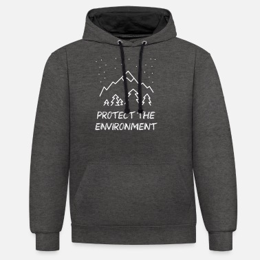 Protection Protect the Environment - Protect our environment! - Unisex Contrast Hoodie