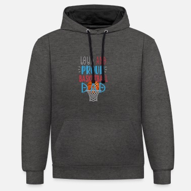 Proud Loud Proud Basketball Dad T Shirt - Unisex Contrast Hoodie
