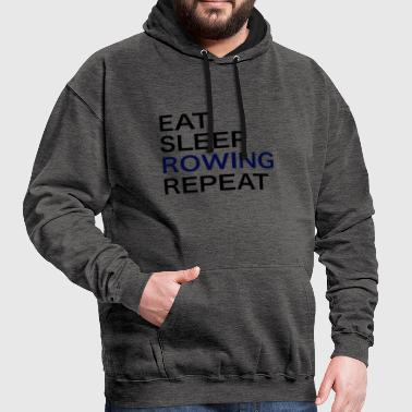 Eat Sleep Rowing Repeat / Rowing / T-Shirt - Contrast Colour Hoodie