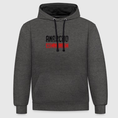 Anarcho Communism - Contrast Colour Hoodie
