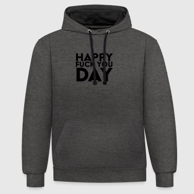 Happy Day Fuck You - Sweat-shirt contraste