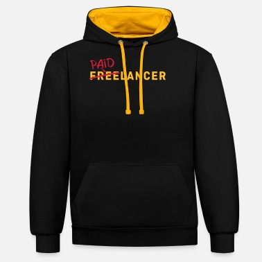 Freelancer Paid freelancer, paid freelancer - Unisex Contrast Hoodie
