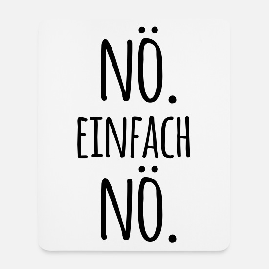 noe-einfach-no-spruch-sprueche-statement-nein-buero-mousepad.jpg