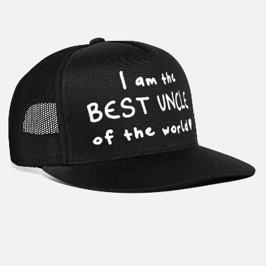 Best best uncle, best uncle of the world Fun shirt - Trucker Cap