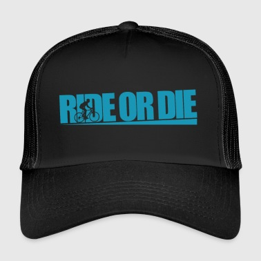 Ride or The cycling road bike - Trucker Cap