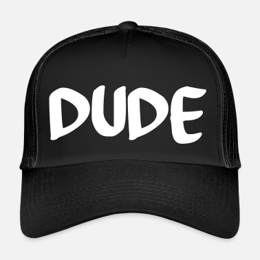The Dude dude - Trucker Cap