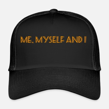 Selfie Me Myself and I V2 - Trucker Cap