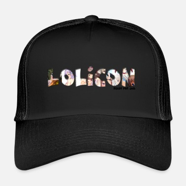 Anime lolicon ready for jail - Trucker Cap