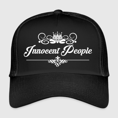 Innocent Innocent People - Trucker Cap
