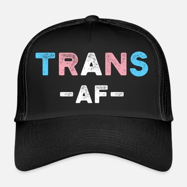 beab4c10ab0 Transgender Trans AF Transgender LGBT Pride CSD Shirt Gift - Trucker Cap