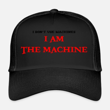 Machine ik ben de machine - Trucker Cap
