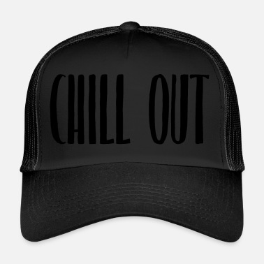 Chill-out Chill out - Trucker Cap