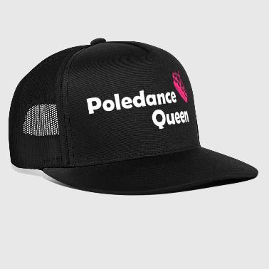 Poledance Queen - Trucker Cap