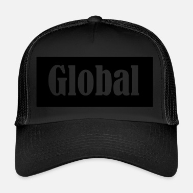 Global Global - Trucker Cap