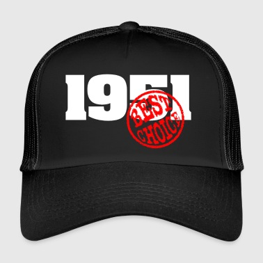 1951 / Geburtstag 1951 / 1951 best choice - Trucker Cap