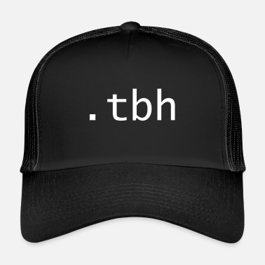 Honest tbh - To be honest - Trucker Cap