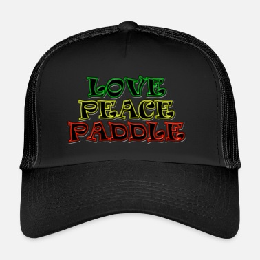 LOVE PEACE PADDLE 3C - Trucker Cap