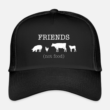 Food Vegetarian Vegan Gift Idea - Friends Not Food - Trucker Cap
