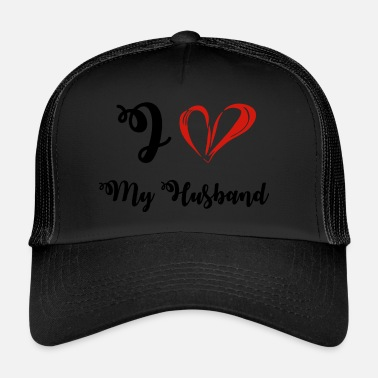 Hochzeitstag Lovin you - I love my husband - Trucker Cap