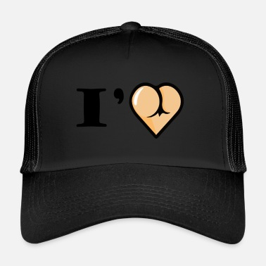 Sexy love butt - Trucker Cap