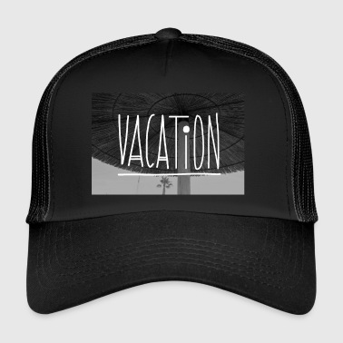 Vacation VACATION - Trucker Cap