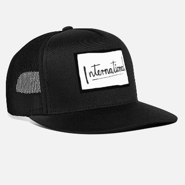 Internationale internationaal - Trucker cap