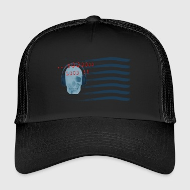 TOO LOUD - Trucker Cap
