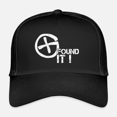 Found Found It! - Trucker Cap