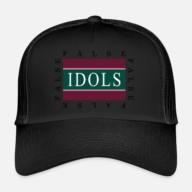 Idole De La Pop False Idols graphique - Trucker Cap