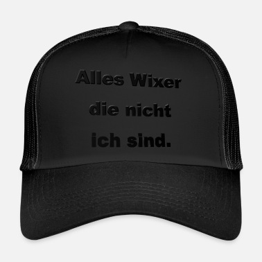 Wanker Everything wanker - Trucker Cap