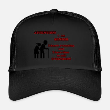Sénior Attention, senior - Trucker Cap