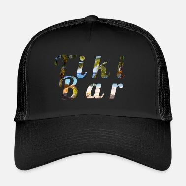 Tiki Tiki Bar - Trucker Cap