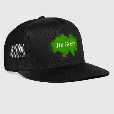 Be Green Splatter - Trucker Cap